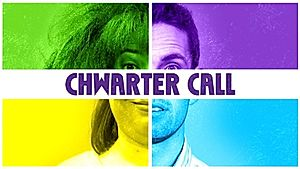 Chwarter Call